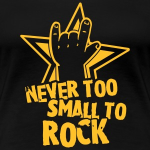 never too small to rock T-shirts - Premium-T-shirt dam