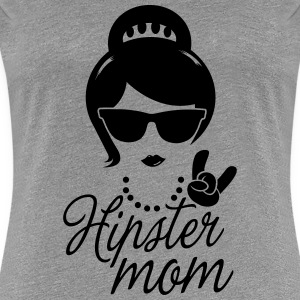 Like a i love hipster mother mom mother's day Magliette - Maglietta Premium da donna
