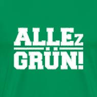 Motiv ~ ALLEz GRÜN! - klassisch
