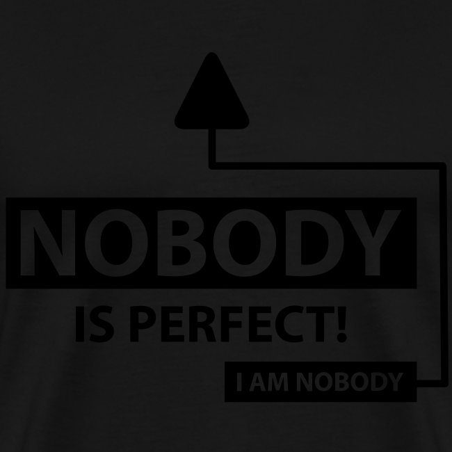 Nobody Is Perfect T-Shirt / Green