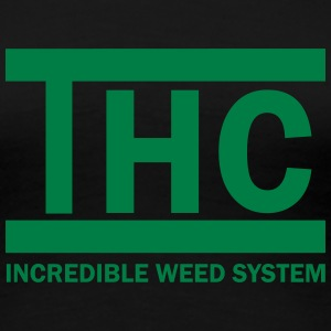 THC INCREDIBLE WEED SYSTEM Tee shirts - T-shirt Premium Femme