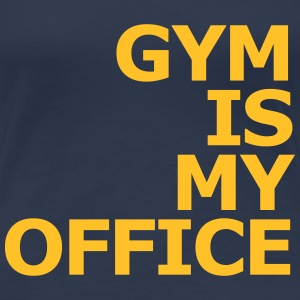Gym is my Office T-Shirts - Women's Premium T-Shirt
