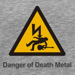 Danger of death metal - Herre premium T-shirt