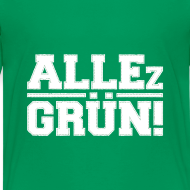 Motiv ~ ALLEz GRÜN! Teenager T-Shirt