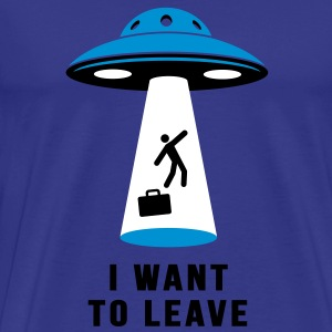 Tee-shirt Flying saucer - I want to leave - T-shirt Premium Homme