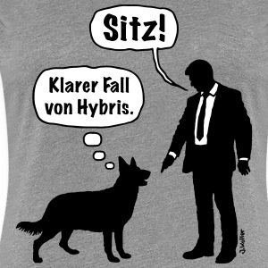 Cartoon, Hund & Herrchen: Sitz! Hybris. (2C) T-Shirts - Frauen Premium T-Shirt