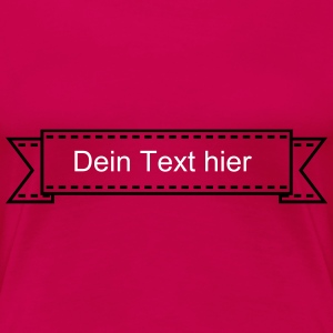banner / Band (1c) T-Shirts - Frauen Premium T-Shirt