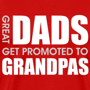 Great Dads Get Promoted to Grandpas T-Shirts - Men's Premium T-Shirt
