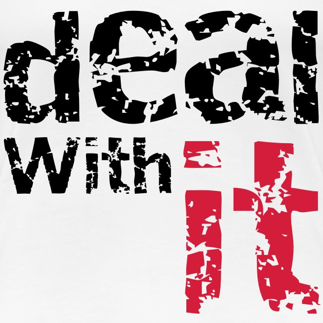 T-Shirt Deal With It