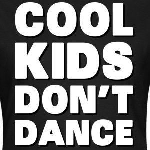Cool Kids Don't Dance T-shirts - Dame-T-shirt