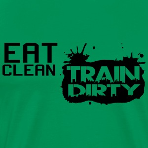 Eat clean - train dirty T-Shirts - Men's Premium T-Shirt