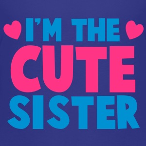 I'm the cute Sister! Shirts - Kids' Premium T-Shirt