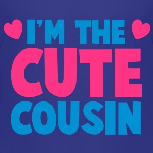 I'm the cute COUSIN! Shirts - Kids' Premium T-Shirt