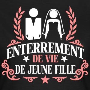 Le T-Shirt Enterrement de Vie de Jeune Fille pour fêter avant le ...