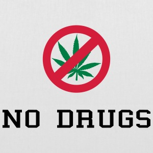 No Drugs / Say no to drugs / Cannabis / Drogen Taschen & Rucksäcke - Stoffbeutel