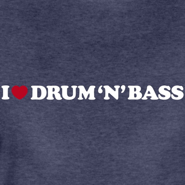I Love Drum and Bass classic girlie black