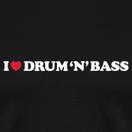 Design ~ I Love Drum & Bass Black (XXXL)