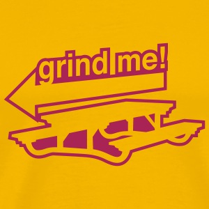 Yellow grind me T-Shirts - Men's Premium T-Shirt