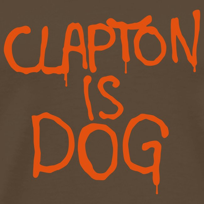 Clapton is dog