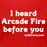 Design ~ i heard arcade fire before you (girls)