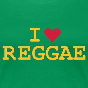 Kelly green love_reggae Girlie - Premium-T-shirt dam