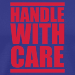 Royal blue handlewithcare T-Shirts - Men's Premium T-Shirt