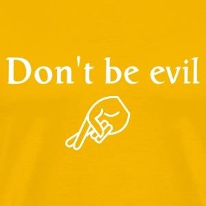 ... don't be evil - Premium-T-shirt herr