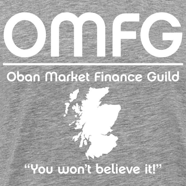 OMFG - Oban Market Finance Guilde
