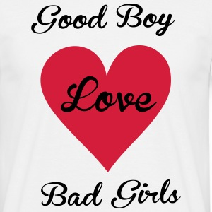 good boy love bad girls - Männer T-Shirt