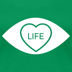 Kelly green Eye Love... Life Ladies' - Women's Premium T-Shirt