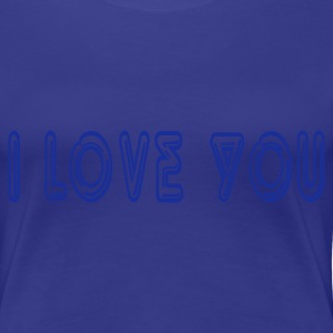 Turquoise I love You Dames t-shirts - Vrouwen Premium T-shirt