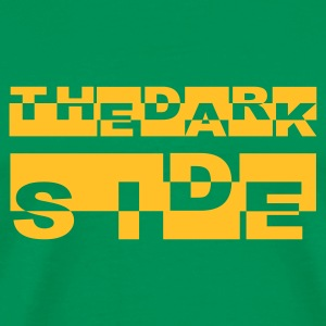 the dark side - Männer Premium T-Shirt
