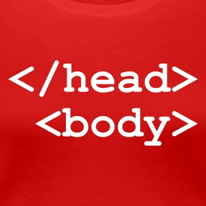 Red End of Head Start of Body Ladies' - Women's Premium T-Shirt
