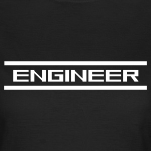 engineer - Frauen T-Shirt