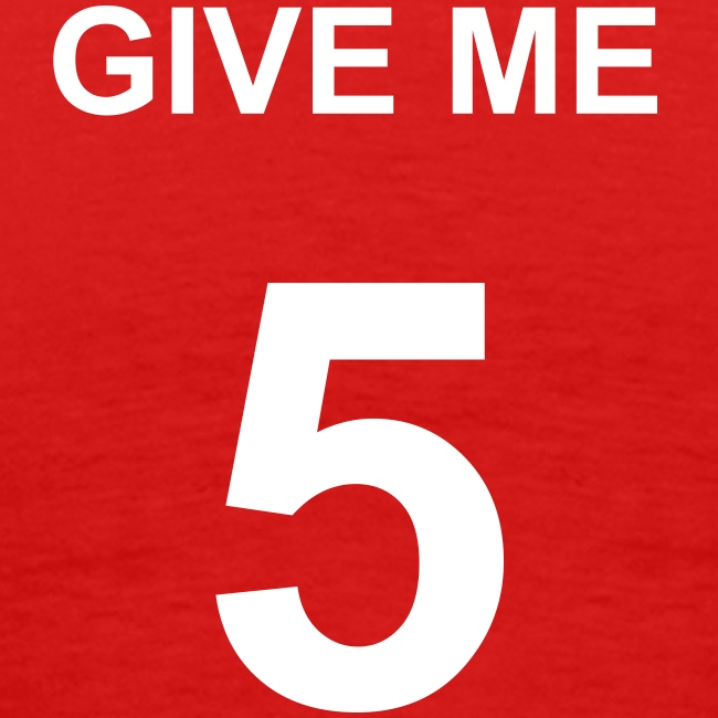 T-Shirt Classic - Give Me 5