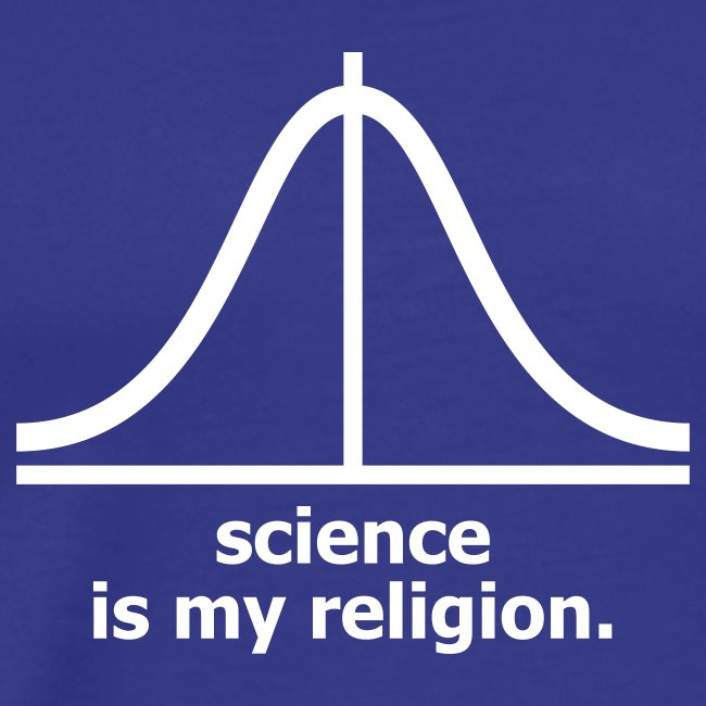 Science is my religion (H)