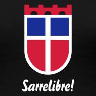 Motiv ~ Saarland, Sarrelibre! Farbe wählbar!