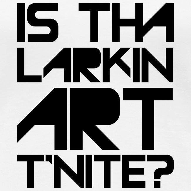is that larkin art r'nite