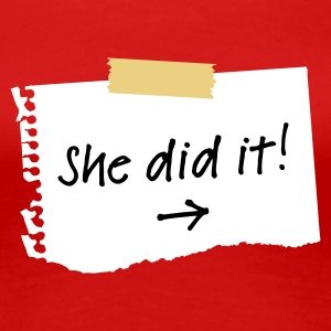 Rood She did it! T-shirts - Vrouwen Premium T-shirt