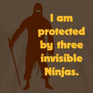 Brown I am protected by three invisible ninjas Men's Tees - Men's Premium T-Shirt