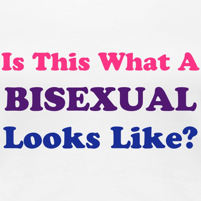 Is this what a bisexual looks like?