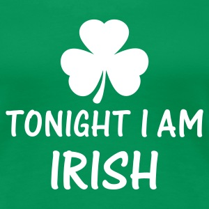 Grasgrün tonight i am irish T-Shirts - Frauen Premium T-Shirt