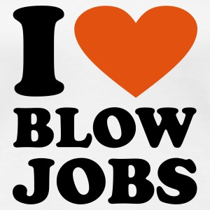 Hvid I love Blowjobs T-shirts - Dame premium T-shirt