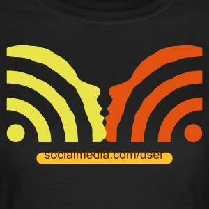 get in touch with social media + your username - Camiseta mujer