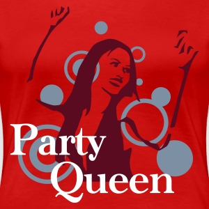 party_queen T-shirts - Vrouwen Premium T-shirt