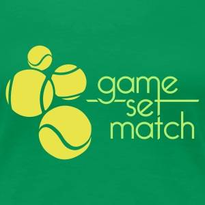 TENNIS: GAME SET MATCH - Dame premium T-shirt