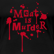 Motiv ~ Womens Shirt 'Meat is Murder'