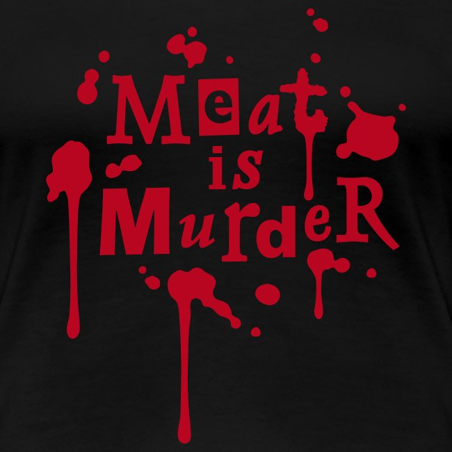 Womens Shirt 'Meat is Murder'