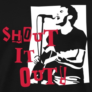 shout_it_out_white Tee shirts - T-shirt Premium Homme
