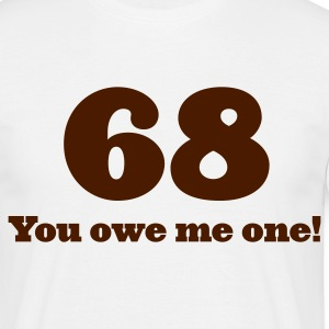 68 - You owe me one (1c, ENG) - T-shirt herr